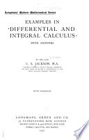 Examples in differential and integral calculus: with answers